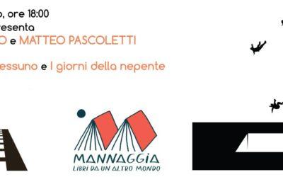 Mannaggia presenta Claudia Bruno e Matteo Pascoletti