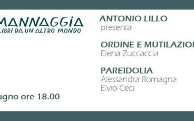 """Mannaggia presenta """"Ordine e mutilazione"""" e """"Pareidolia"""""""