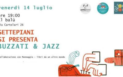 Settepiani si presenta – Buzzati e Jazz