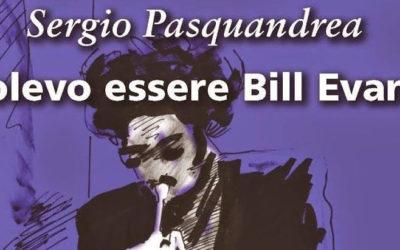 Volevo essere Bill Evans – Un omaggio al jazz