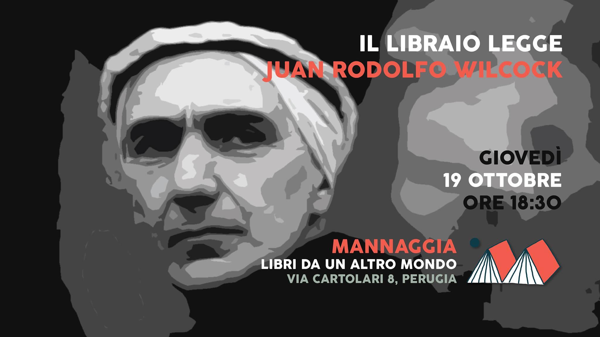 Il libraio legge Juan Rodolfo Wilcock