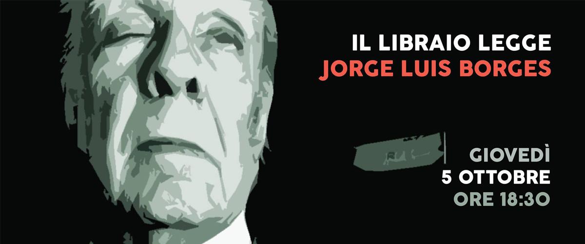 il libraio legge Jorge Luis Borges