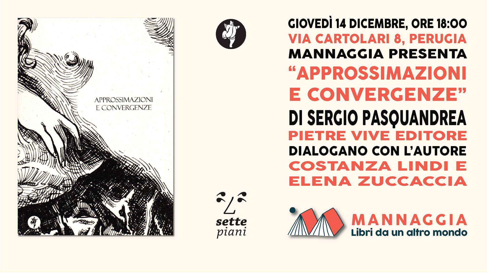"""Mannaggia presenta """"Approssimazioni e convergenze"""""""