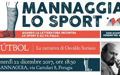 Mannaggia lo sport – Fútbol, la narrativa di Osvaldo Soriano