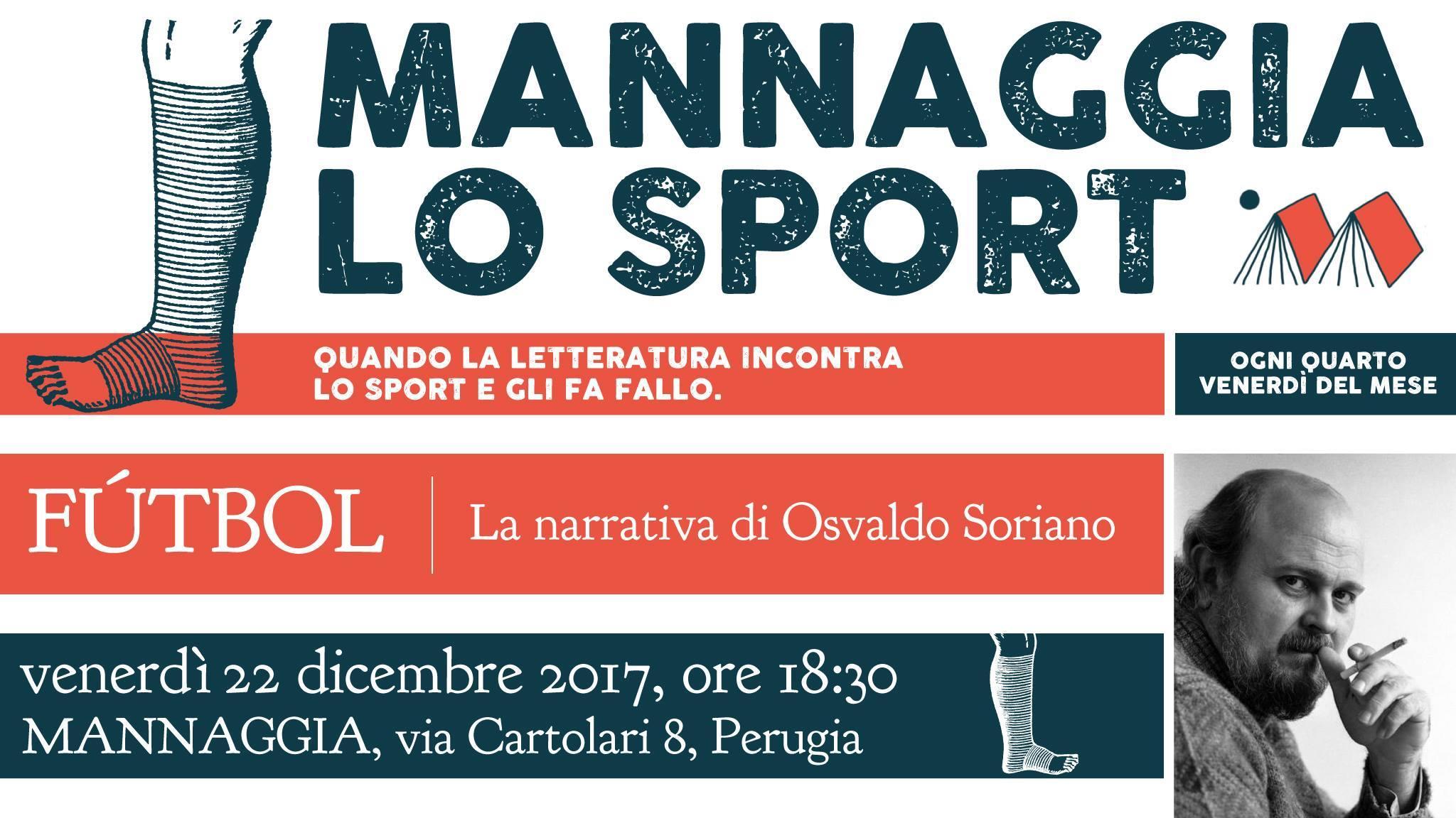 Mannaggia lo sport - Fútbol, la narrativa di Osvaldo Soriano