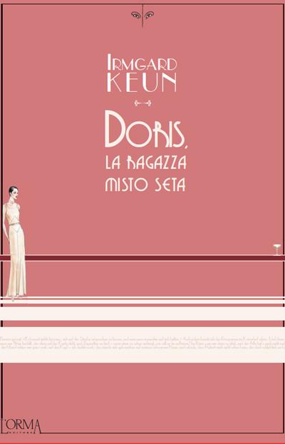 Irmgard Keun - Doris, la ragazza misto seta