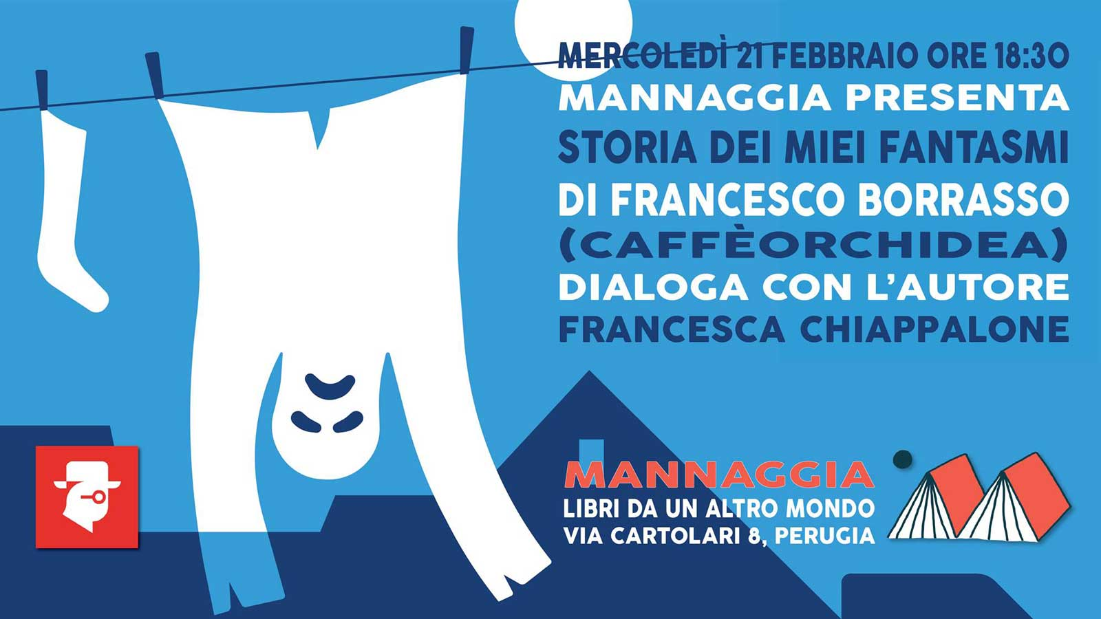 """Mannaggia presenta """"Storia dei miei fantasmi"""""""