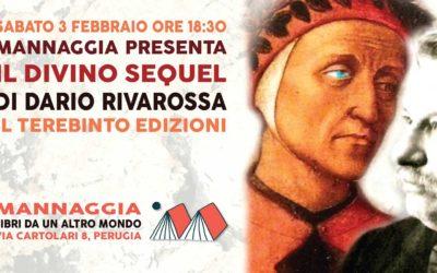 """Mannaggia presenta """"Il divino sequel"""" di Dario Rivarossa"""