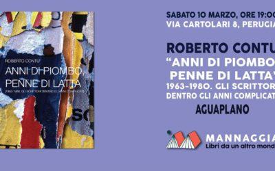 """Roberto Contu – """"Anni di piombo, penne di latta"""""""