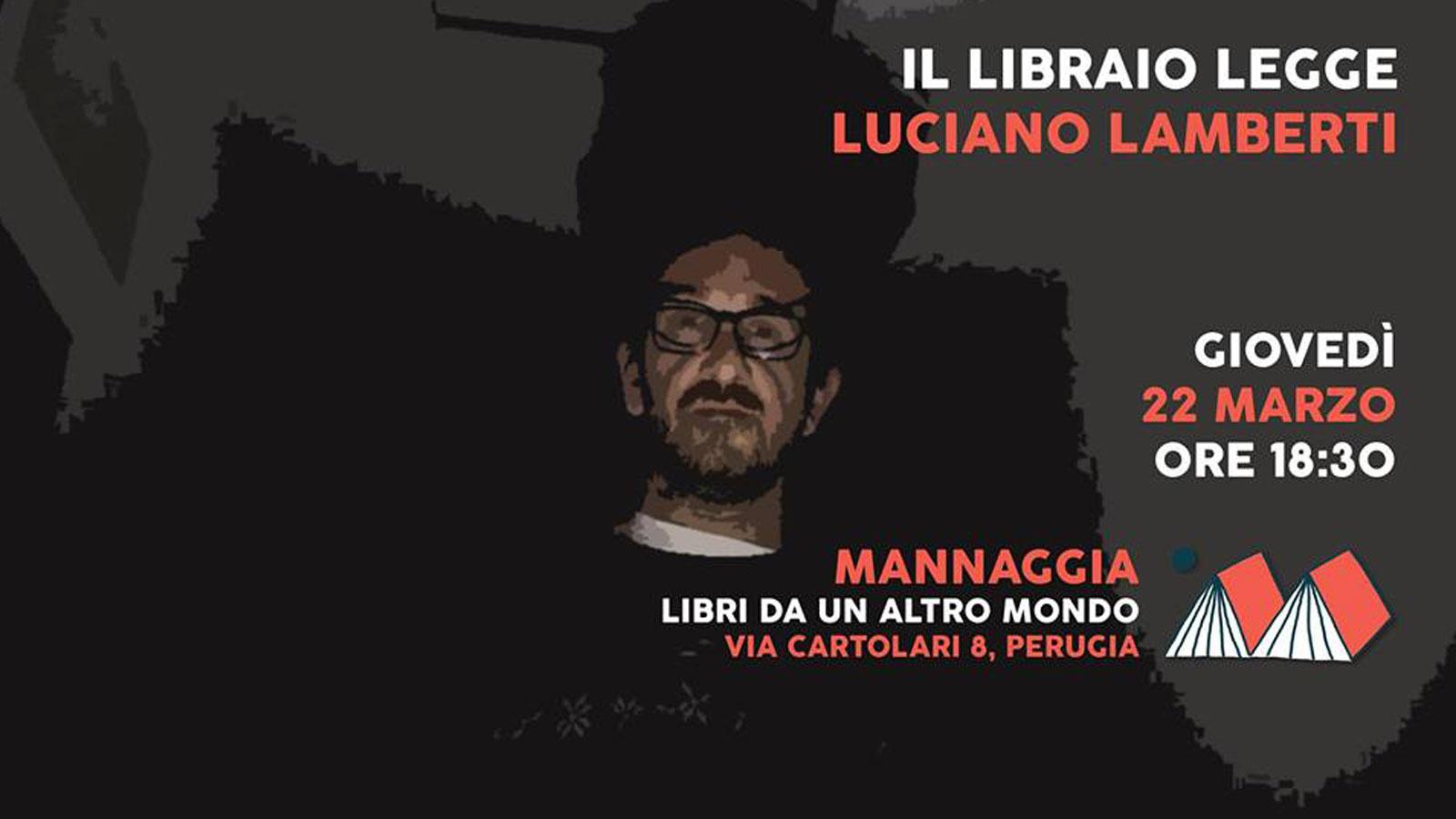 Il Libraio Legge Luciano Lamberti