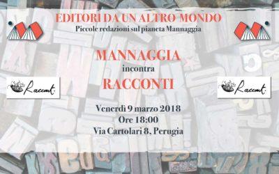 Mannaggia incontra Racconti Edizioni