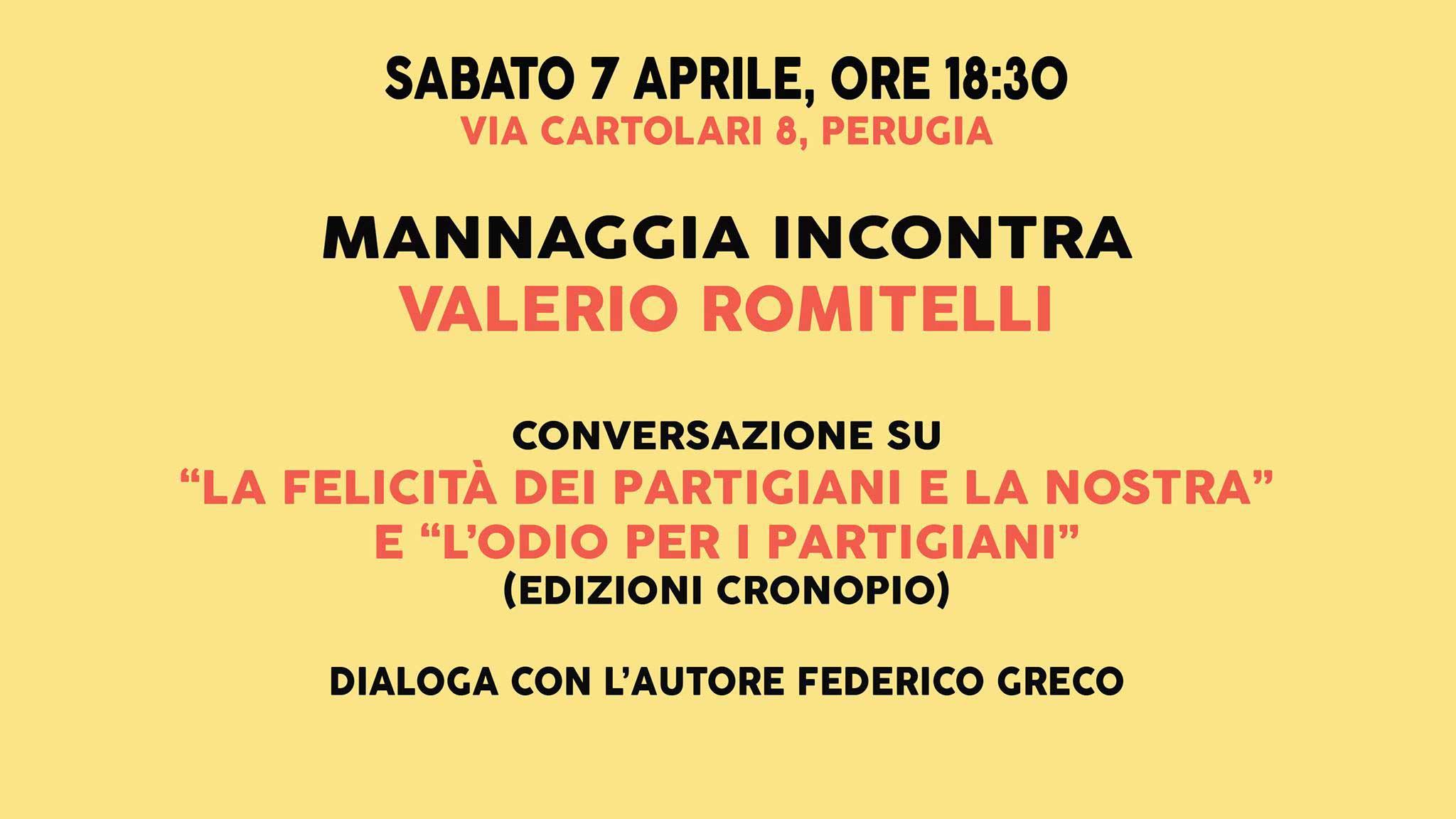 Mannaggia incontra Valerio Romitelli