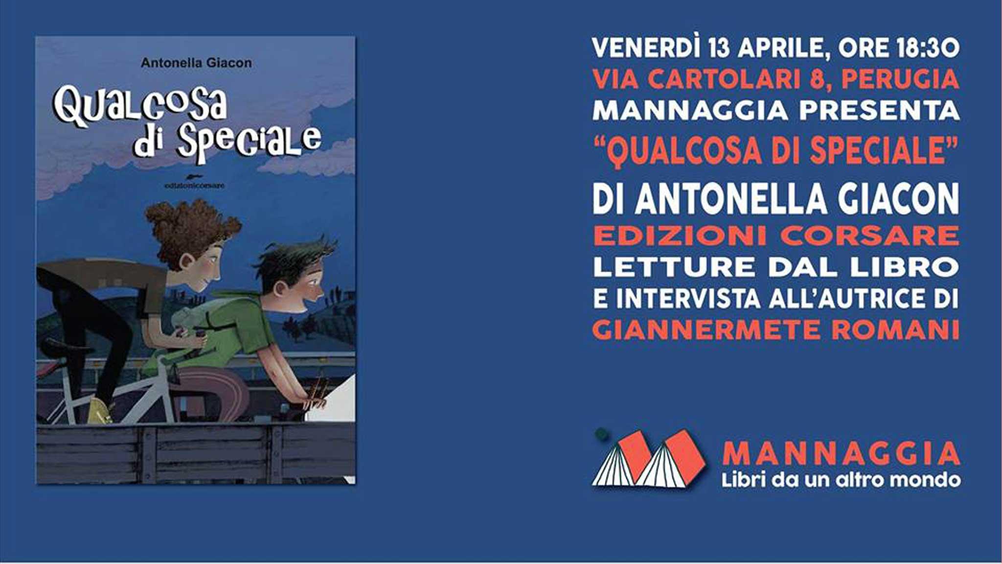 """Mannaggia presenta """"Qualcosa di speciale"""" di Antonella Giacon"""