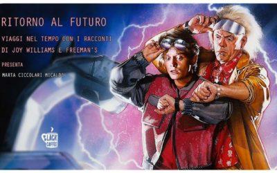 Ritorno al futuro. Viaggi nel tempo con Joy Williams e Freeman's