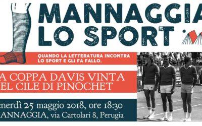 Mannaggia lo sport – La Coppa Davis vinta nel Cile di Pinochet