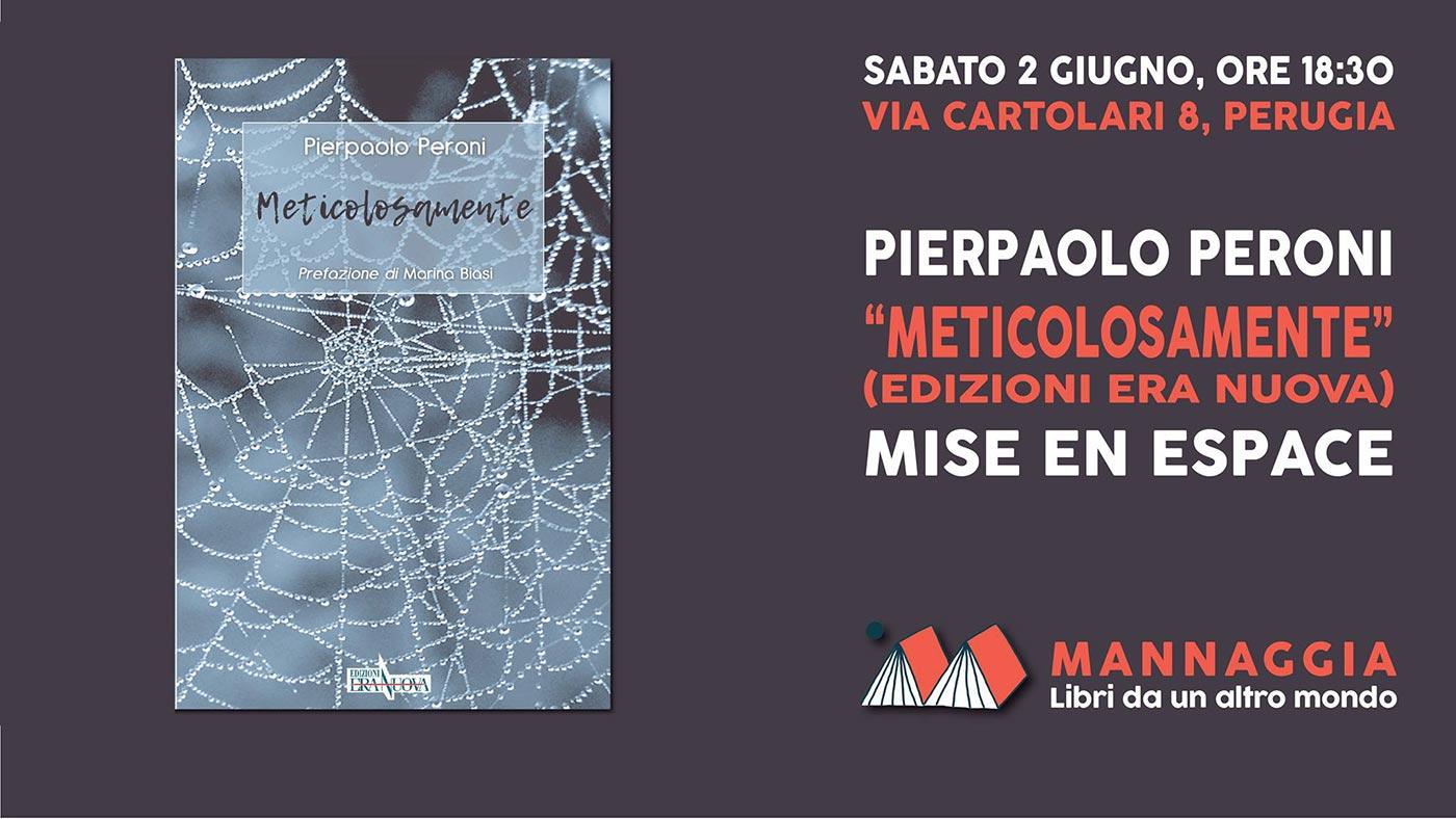 """Pierpaolo Peroni - """"Meticolosamente"""" - Mise en espace"""