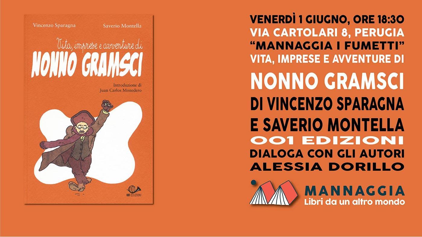 """Mannaggia i fumetti - """"Nonno Gramsci"""" di Sparagna e Montella"""