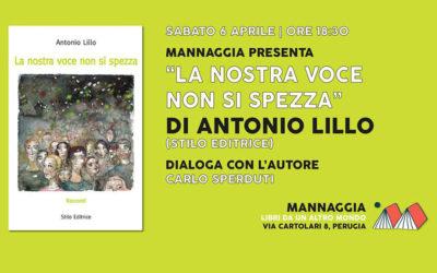 """Antonio Lillo – """"La nostra voce non si spezza"""""""