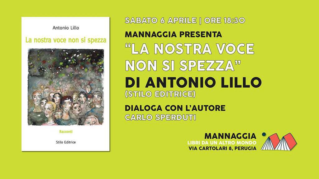 """Antonio Lillo - """"La nostra voce non si spezza"""""""