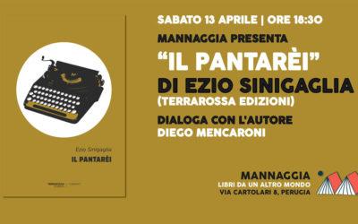 """Mannaggia presenta """"Il pantarèi"""" di Ezio Sinigaglia"""