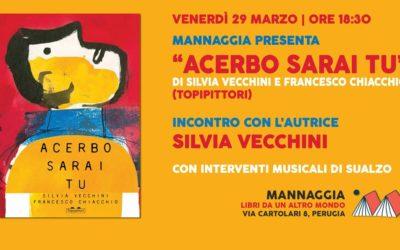"""Mannaggia presenta """"Acerbo sarai tu"""" con Silvia Vecchini"""