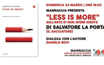 "Mannaggia presenta ""Less is more"" di Salvatore La Porta"
