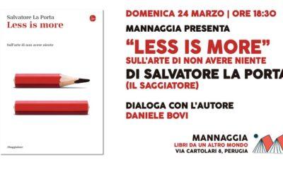 """Mannaggia presenta """"Less is more"""" di Salvatore La Porta"""