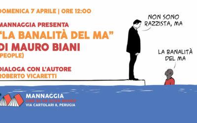 """Mannaggia presenta """"La banalità del ma"""" di Mauro Biani"""